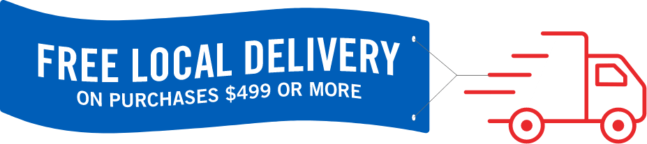 Free Local Delivery with purchase $499 or more
