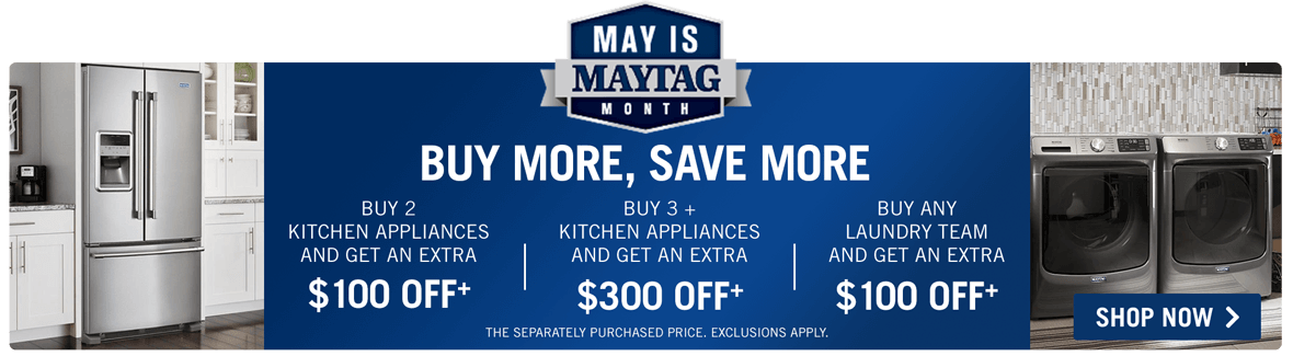 May Maytag Month.