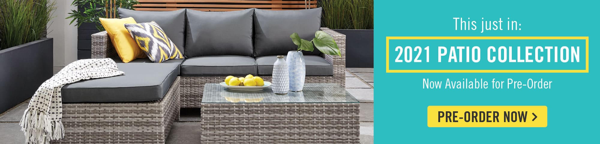 patio 2021 collection available for pre-order now