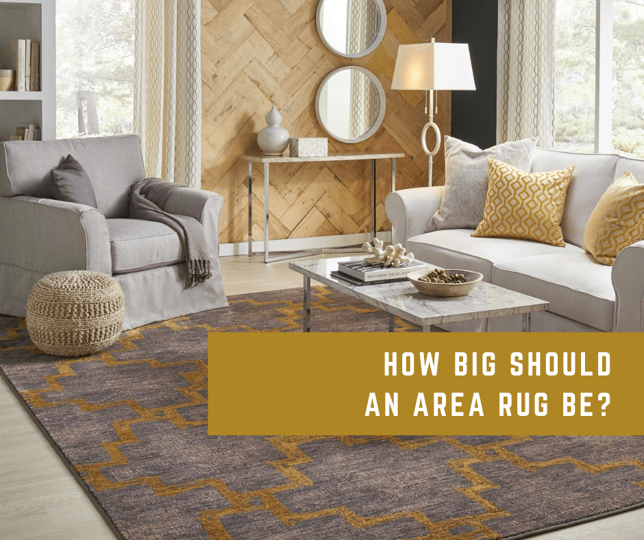 How Big Should An Area Rug Be?