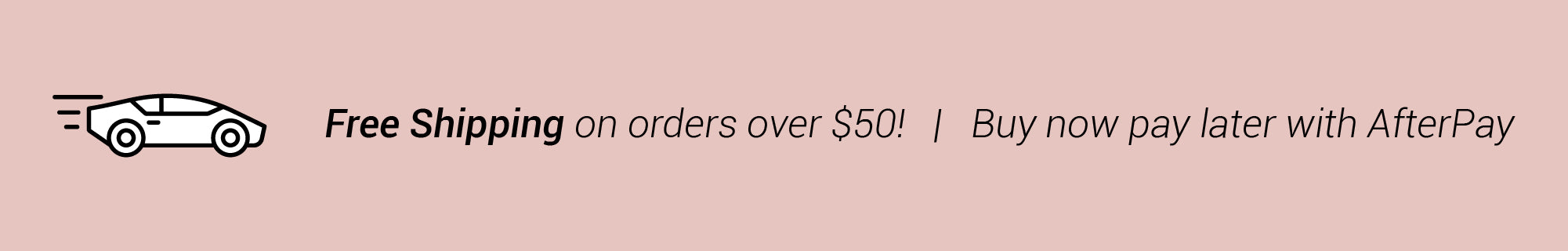 Free shipping over $50. After Pay available