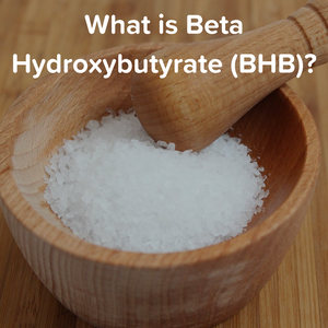 What is Beta Hydroxybutyrate (BHB)?