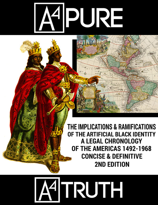 The Implications & Ramifications of The Artificial Black Identity - A Legal Chronology of The Americas 1492-1968 (Concise & Definitive 2nd Edition) Ebook