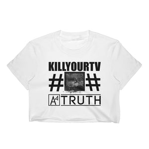 A4 #KILLYOURTV WHI-1 Crop Top