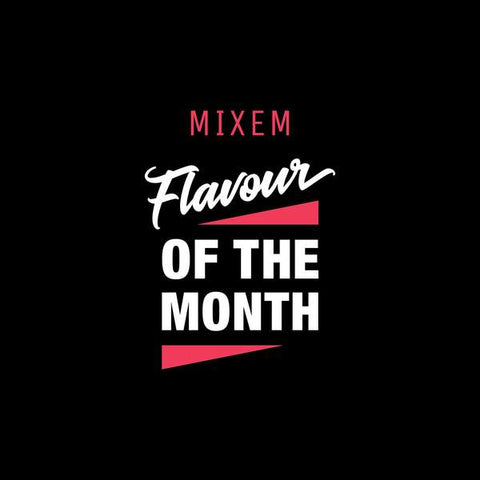 FLAVOUR OF THE MONTH - Mixem