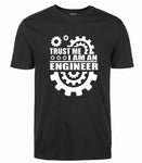 I AM AN ENGINEER Finest Cotton Men Funny T-shirt