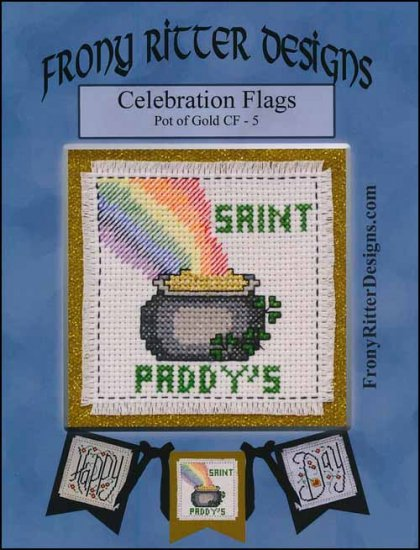 Frony Ritter Celebration Flags Pot of Gold Cross Stitch Pattern