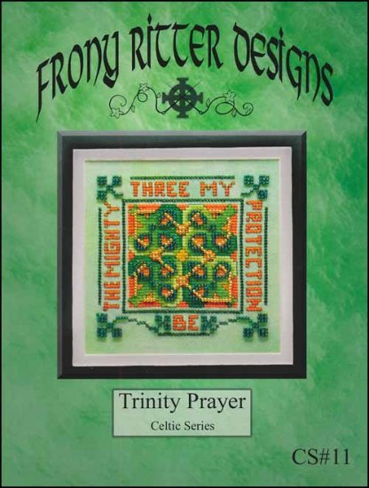 Frony Ritter Celtic Series Trinity Prayer Cross Stitch Pattern