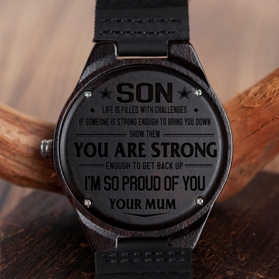 SON MUM - YOU ARE STRONG - WOOD WATCH