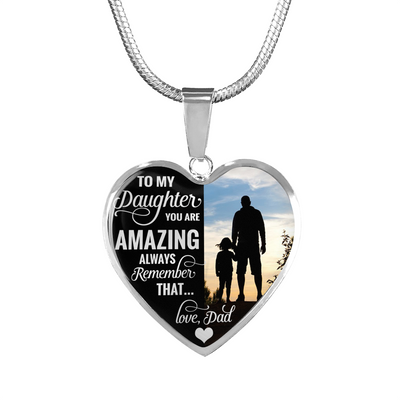 DAUGHTER DAD - YOU ARE AMAZING