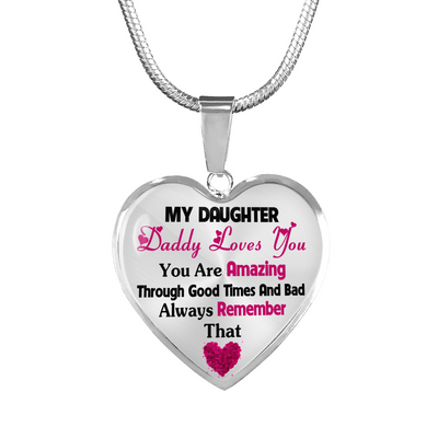 DADDY LOVES YOU - MY DAUGHTER