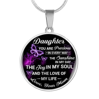 DAUGHTER MOM - YOU ARE PRECIOUS