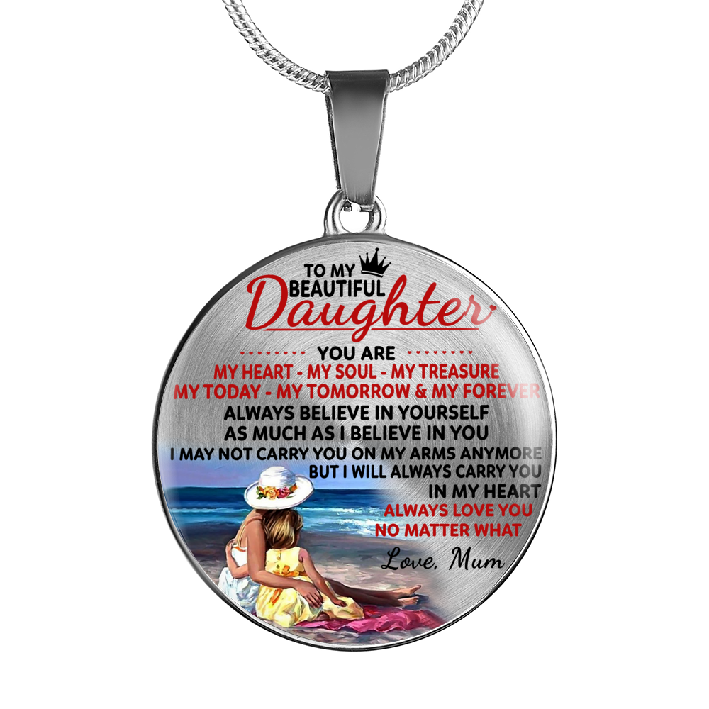 TO MY BEAUTIFUL DAUGHTER - DAUGHTER MUM NECKLACE