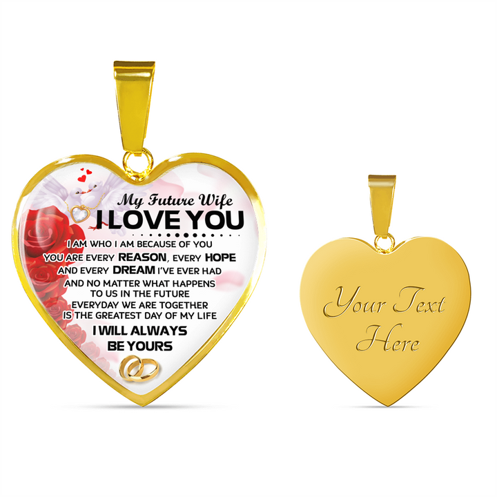 I WILL ALWAYS BE YOURS - FUTURE WIFE - REAL 18K GOLD FINISH & SILVER VERSION