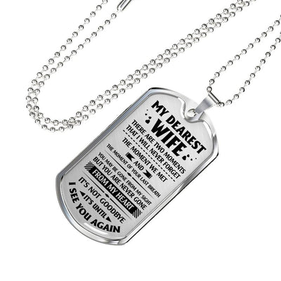DOG TAG - MY DEAREST WIFE - TWO THINGS