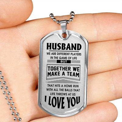 HUSBAND - TOGETHER WE MAKE A TEAM