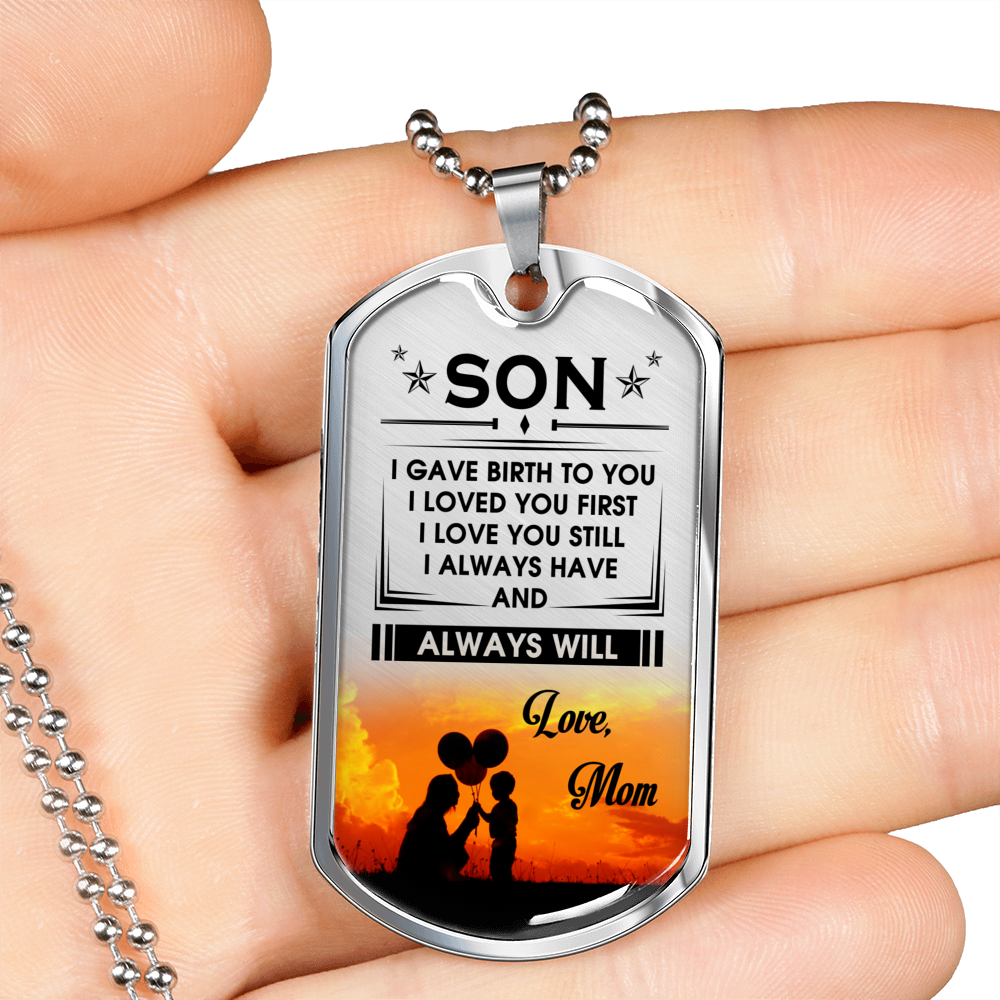 ALWAYS HAVE ALWAYS WILL - SON MOM