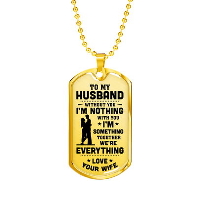 TO HUSBAND - EVERYTHING