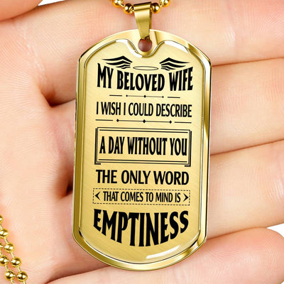MY BELOVED WIFE - EMPTINESS