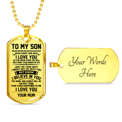 SON MUM - BELIEVE IN YOU DOG TAG