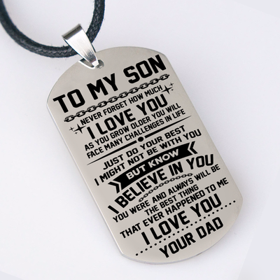 SON DAD - BELIEVE IN YOU DOG TAG