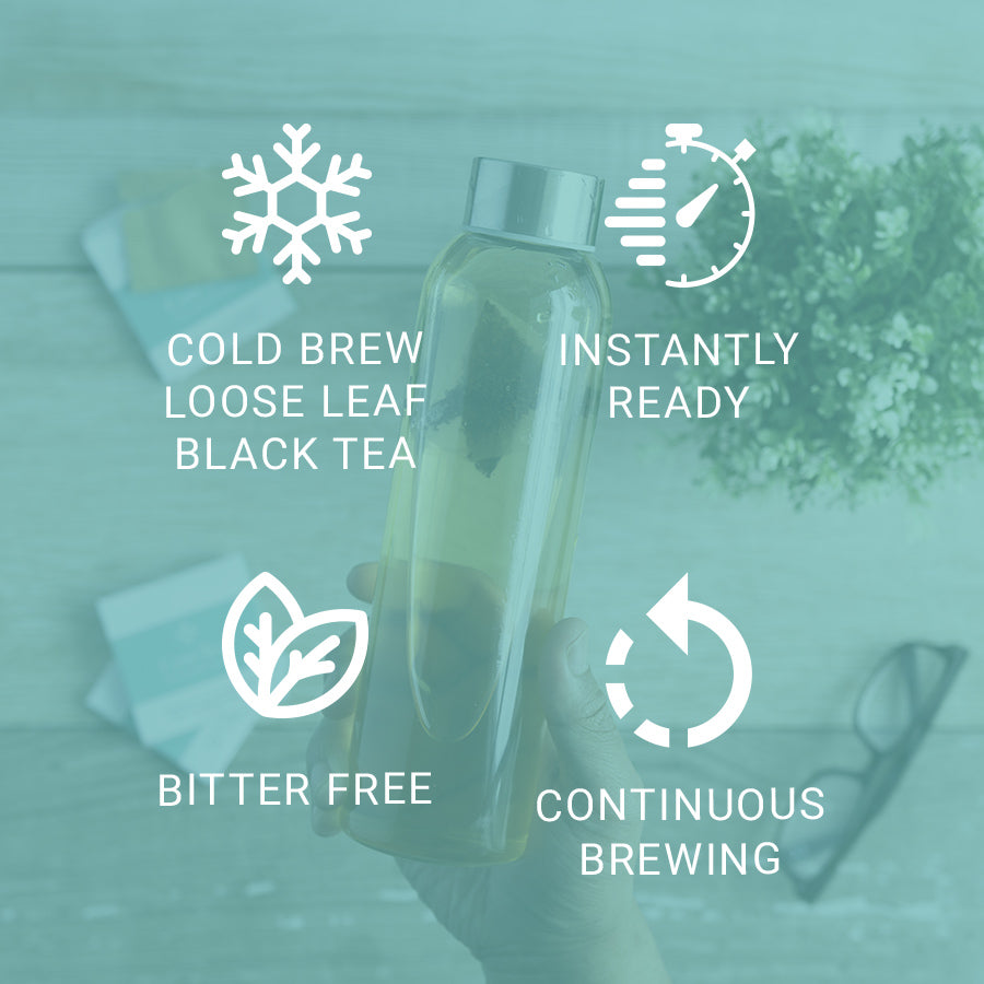 cold brew loose leaf tea, instantly ready, bitter free, continuous brewing