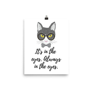 It's in the Eyes Poster