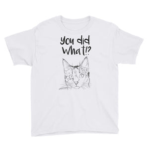 You Did What Youth Short Sleeve T-Shirt