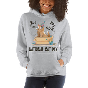 Give Me My Box National Cat Day Hooded Sweatshirt