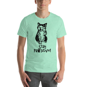 Stay Pawsitive Short-Sleeve Unisex T-Shirt