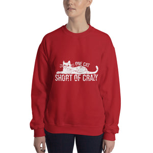 One Cat Short of Crazy Sweatshirt