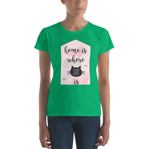 Home is Where the Cat is Women's short sleeve t-shirt