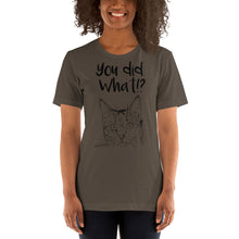 You Did What Short-Sleeve Unisex T-Shirt