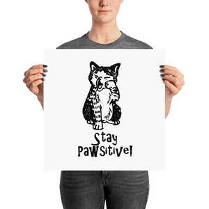 Stay Pawsitive Poster