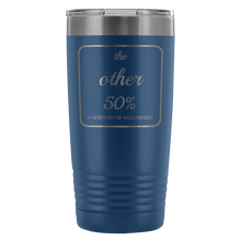 The Other 50% - a Herstory of Hollywood Tumbler