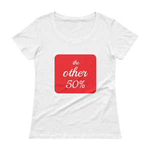 The Other 50% Ladies' Scoopneck T-Shirt