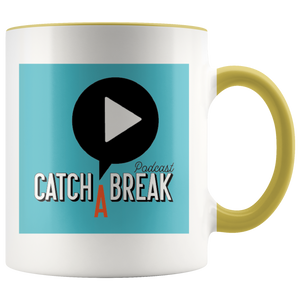 Catch A Break Coffee mug