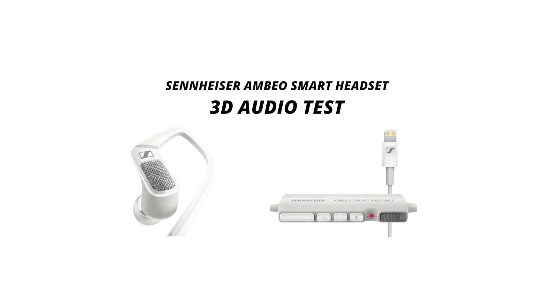 Sennheiser AMBEO smart headset- Capture your world in 3D video sound!