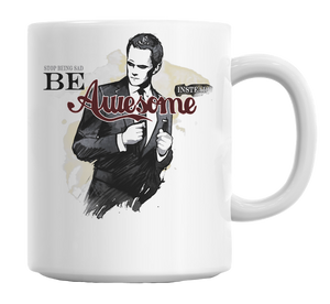 Stop Being Sad Be Awesome Instead Slogan Mug