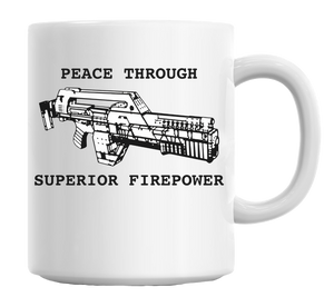 Peace Through Superior Firepower Mug