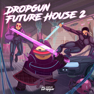 Dropgun Future House 2