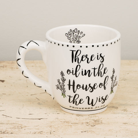 Oil In The House of The Wise Mug