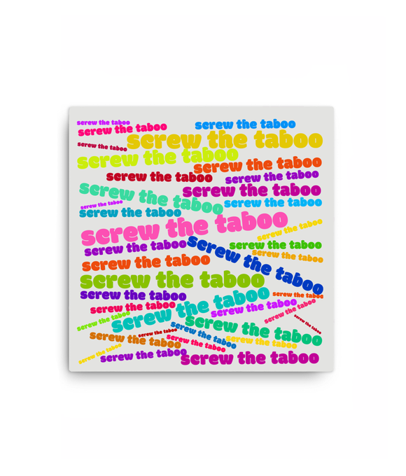 Square Canvas (NEW) screw the taboo colourful