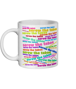 Ceramic Mug 11oz Screw The Taboo Neon Sign Style