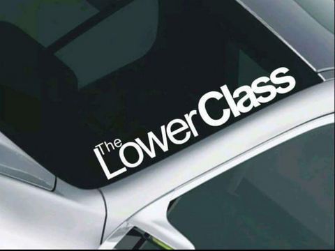 The Lower Class Window Decal