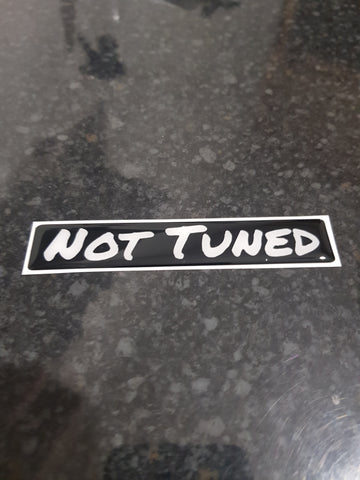 Novelty Not Tuned Gel Badge