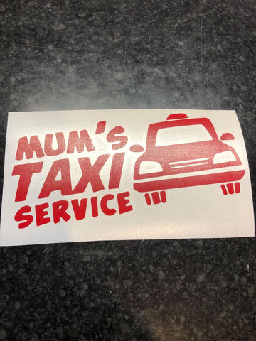 Mum's Taxi Service Decal