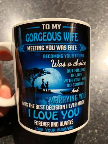 To my Gorgeous Wife/girlfriend Mug