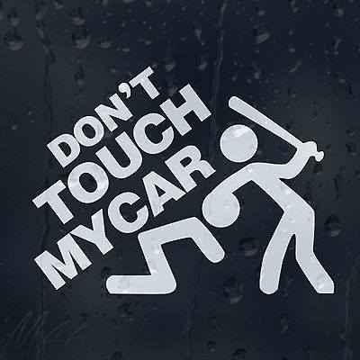 Don't Touch My Car Decal (Male)