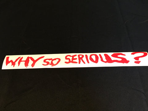 Why so serious sticker